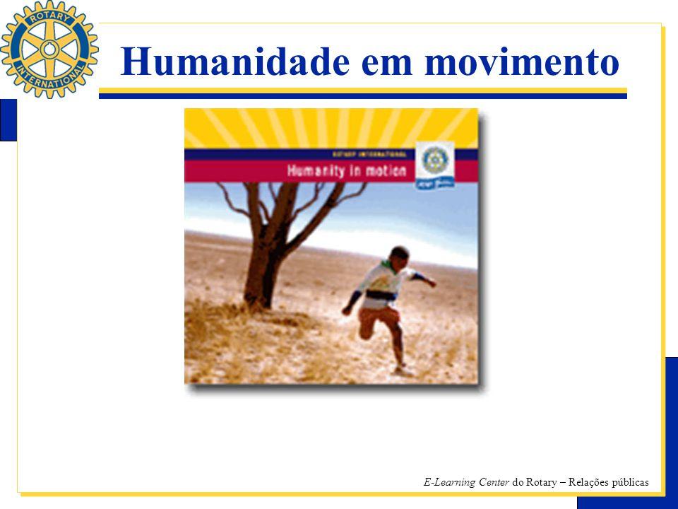 E-Learning Center do Rotary – Relações públicas Humanidade em movimento