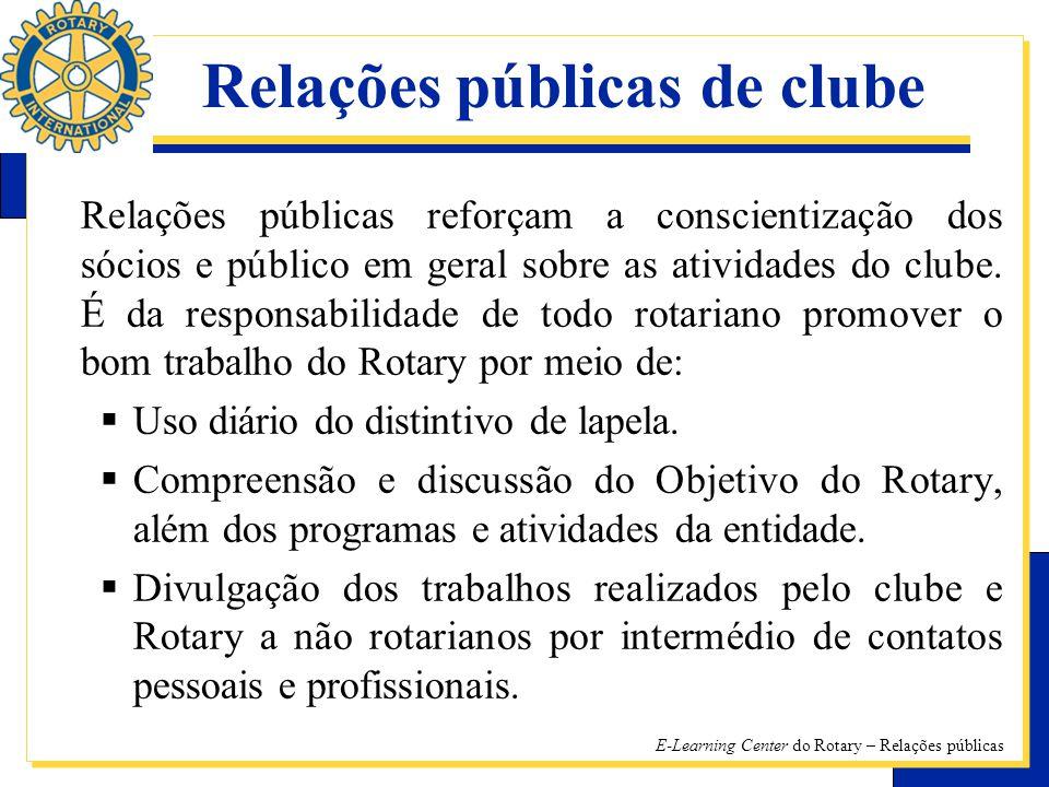 Relações públicas reforçam a conscientização dos sócios e público em geral sobre as atividades do clube.