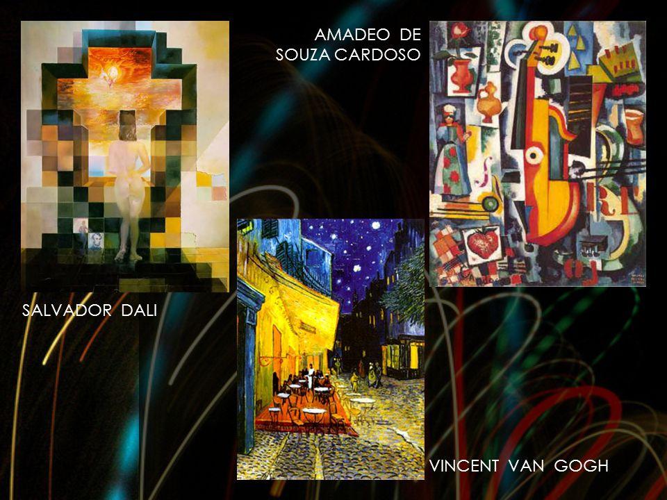 SALVADOR DALI VINCENT VAN GOGH AMADEO DE SOUZA CARDOSO