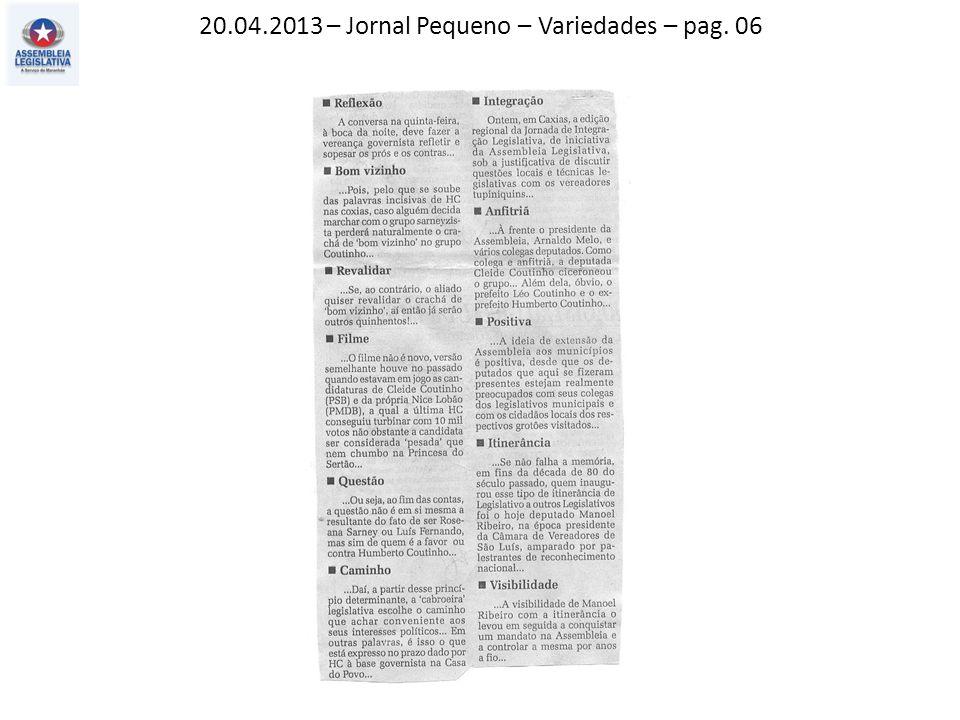 20.04.2013 – Jornal Pequeno – Variedades – pag. 06