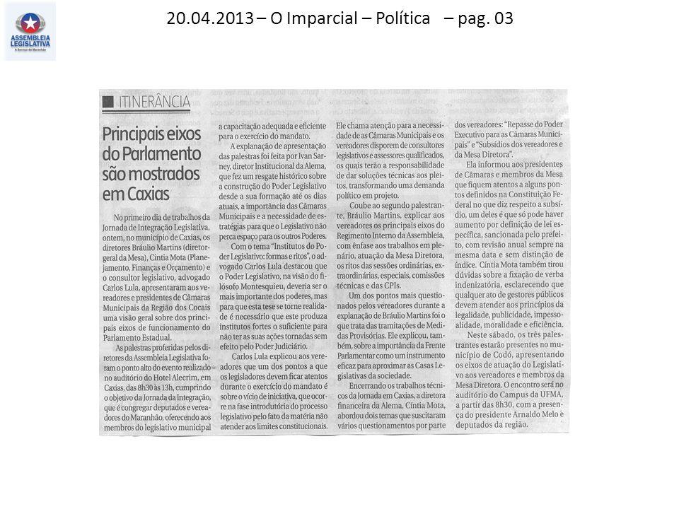 20.04.2013 – O Imparcial – Política – pag. 03