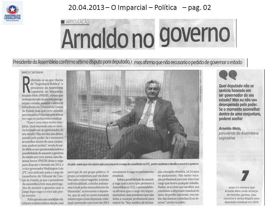 20.04.2013 – O Imparcial – Política – pag. 02