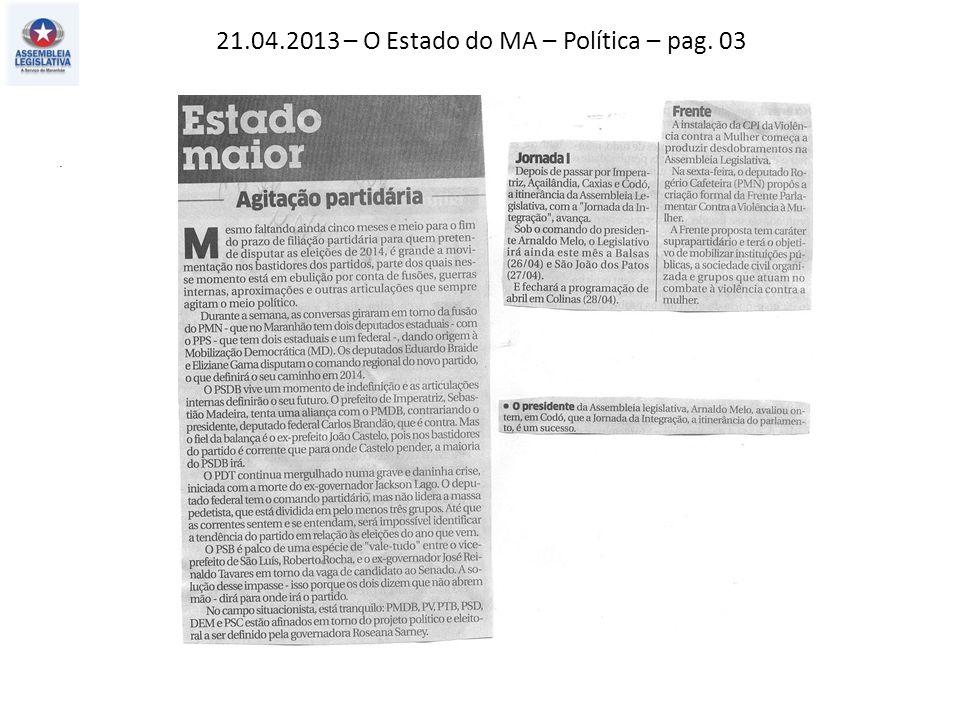 21.04.2013 – O Estado do MA – Política – pag. 03.