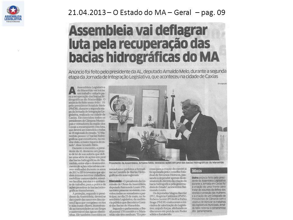 21.04.2013 – O Estado do MA – Geral – pag. 09.