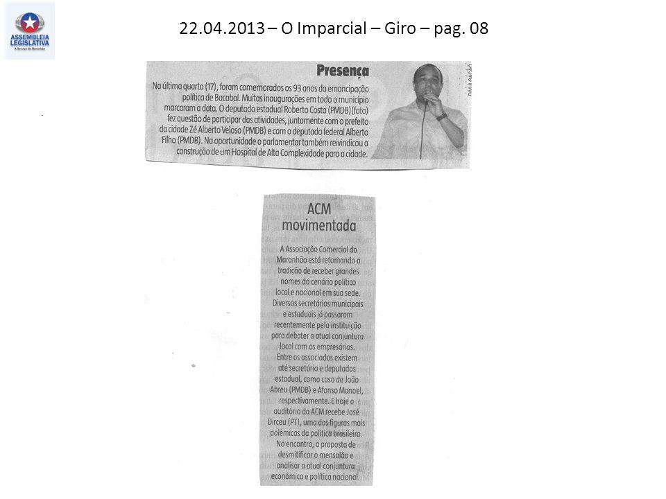 22.04.2013 – O Imparcial – Giro – pag. 08.