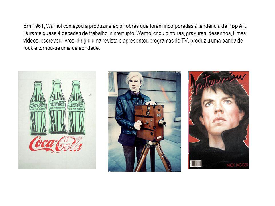 Em 1961, Warhol começou a produzir e exibir obras que foram incorporadas à tendência da Pop Art.