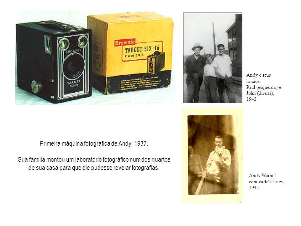 Primeira máquina fotográfica de Andy, 1937.