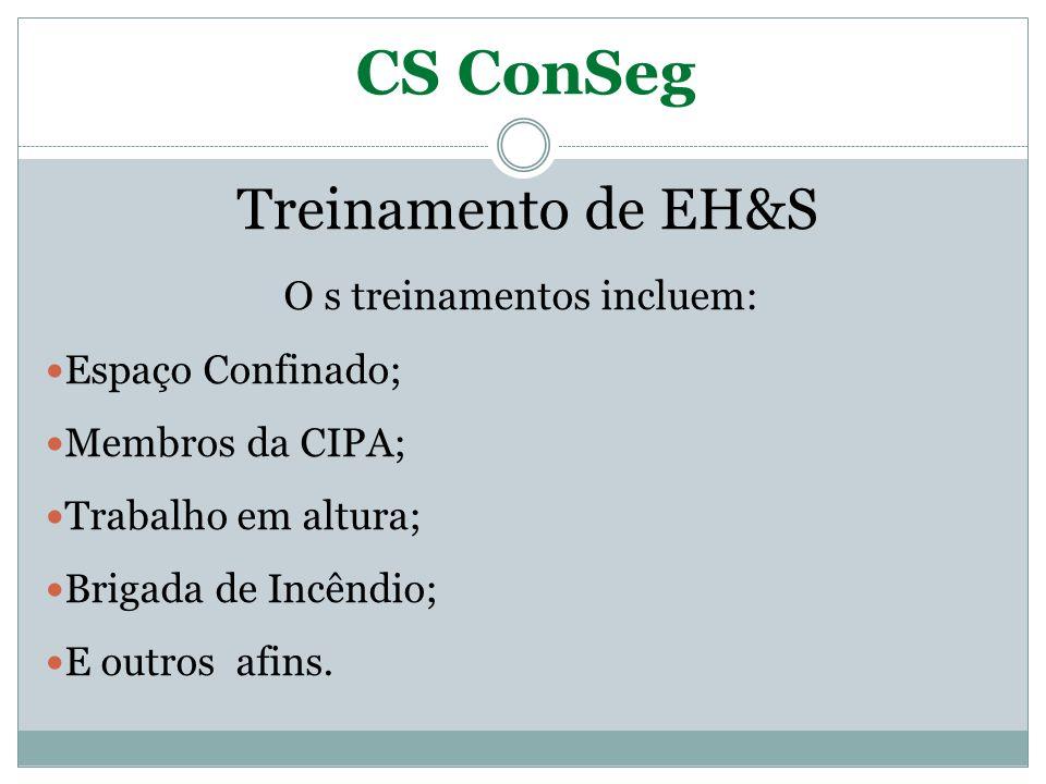 CS ConSeg O programa prevê o desenvolvimento de Procedimentos Escritos e Análise de Riscos do Trabalho (ART) como parte do planejamento para realização das tarefas.