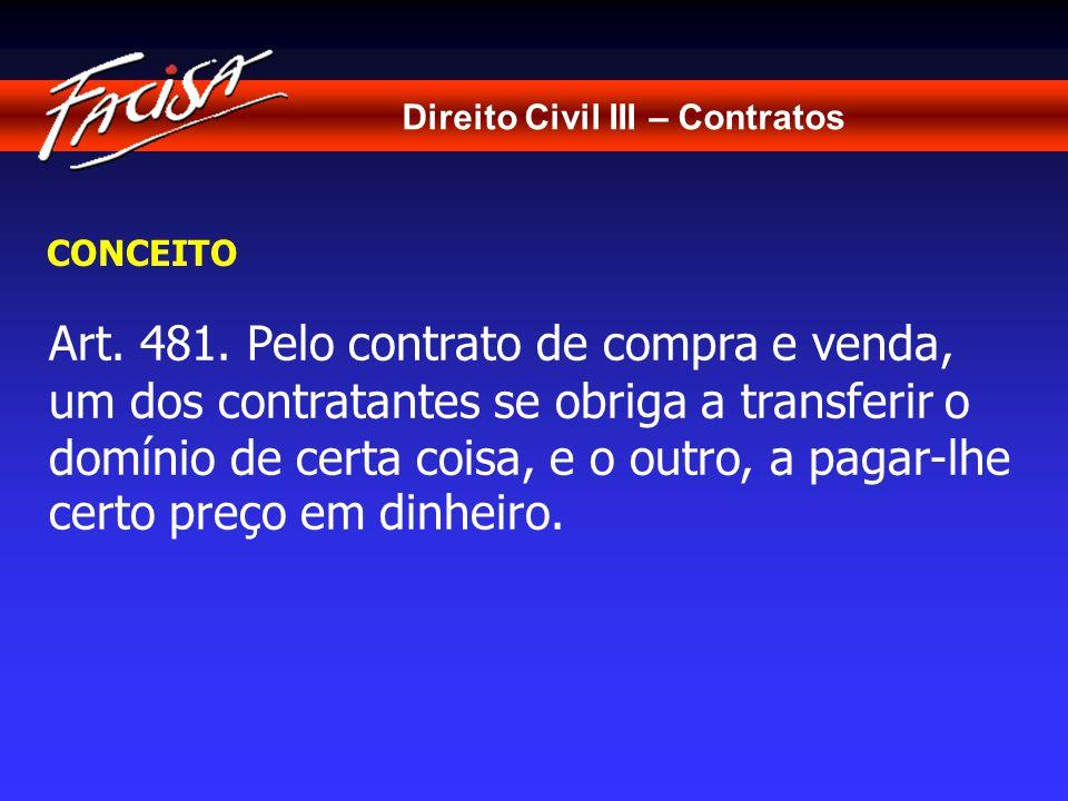Direito Civil III – Contratos CONCEITO Art.481.