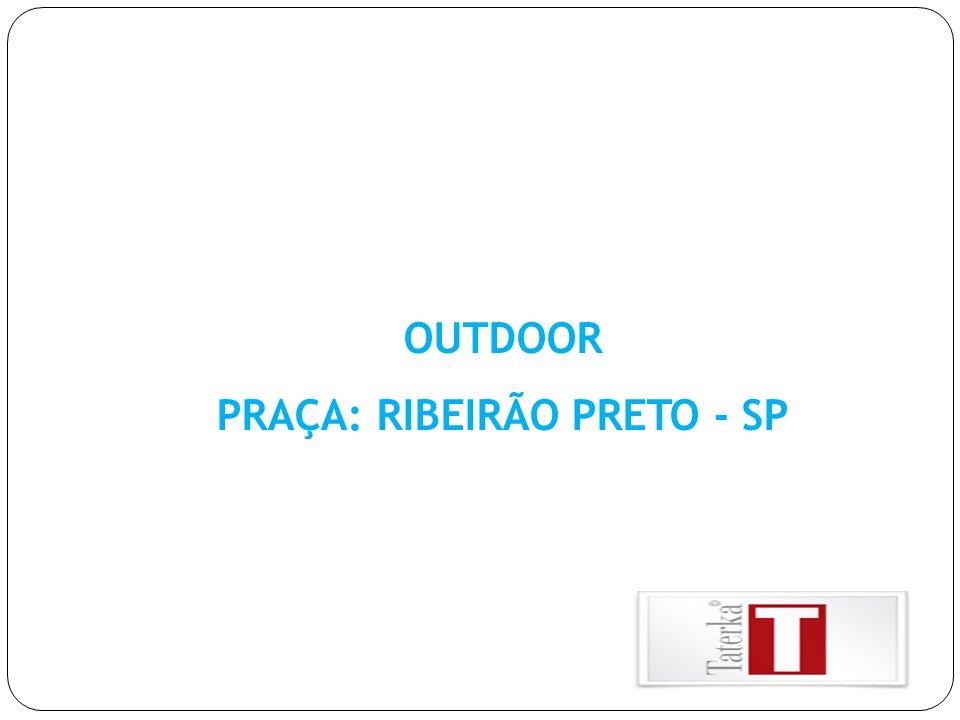 OUTDOOR PRAÇA: RIBEIRÃO PRETO - SP