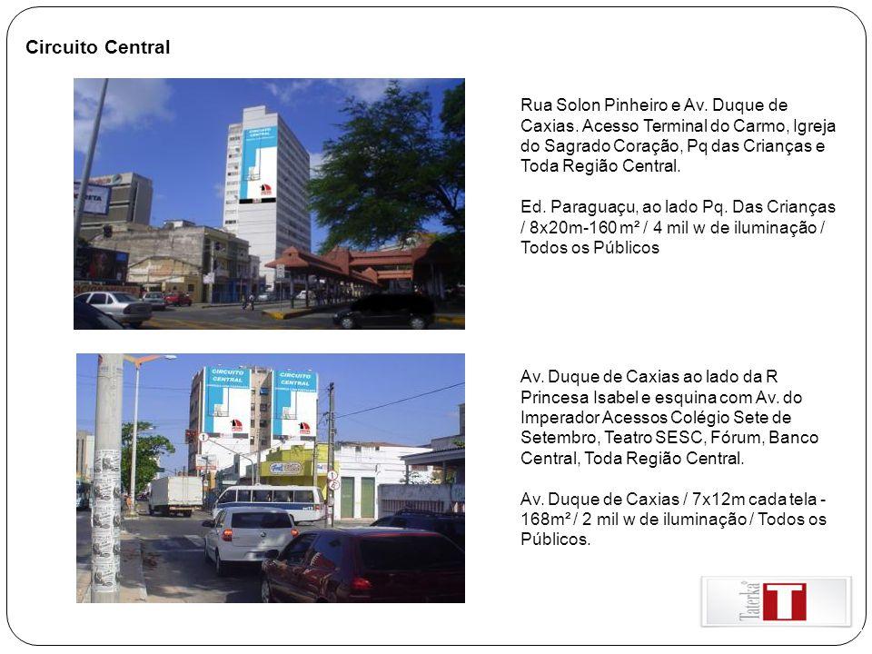 Circuito Central Rua Solon Pinheiro e Av. Duque de Caxias. Acesso Terminal do Carmo, Igreja do Sagrado Coração, Pq das Crianças e Toda Região Central.