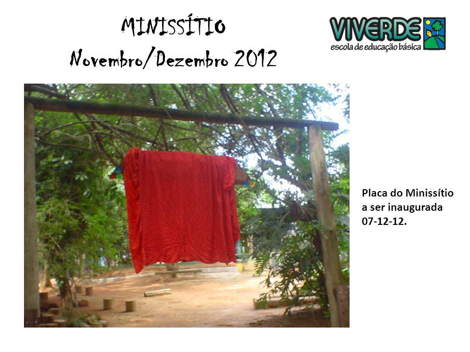 Placa do Minissítio a ser inaugurada 07-12-12. MINISSÍTIO Novembro/Dezembro 2012