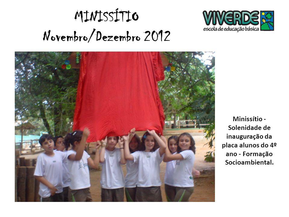 Minissítio - Solenidade de inauguração da placa alunos do 4º ano - Formação Socioambiental.