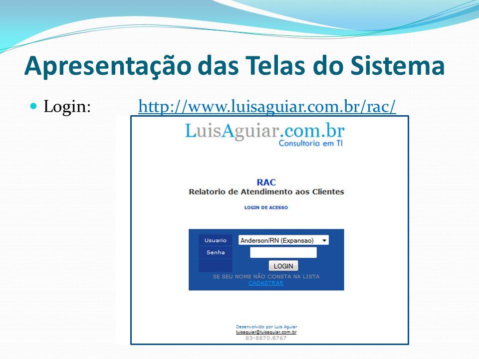 Apresentação das Telas do Sistema Tela do Administrador