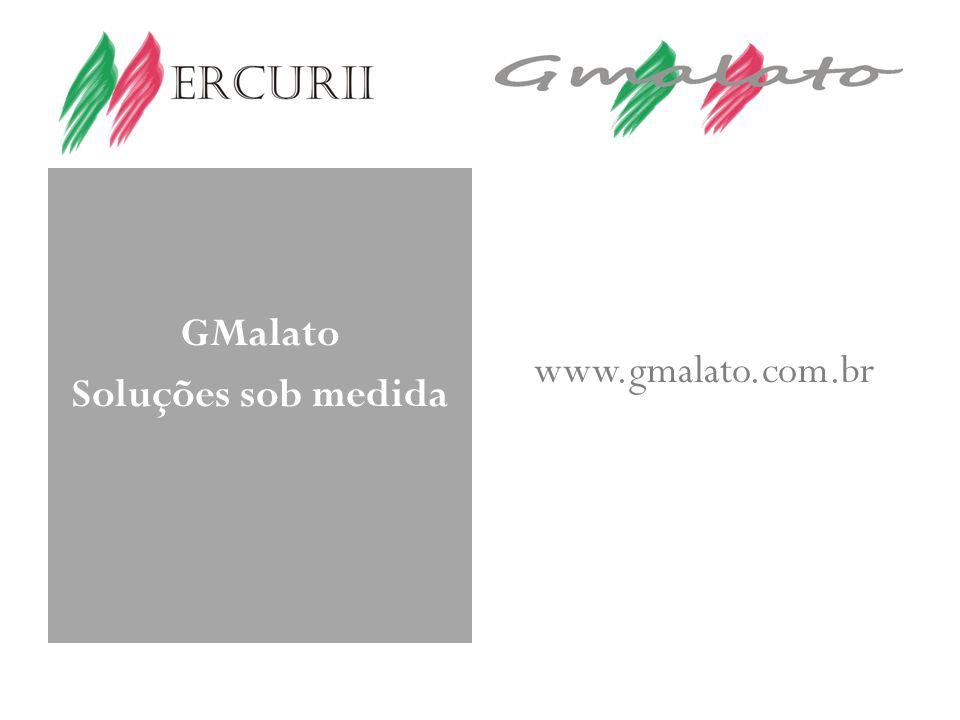 GMalato Soluções sob medida www.gmalato.com.br