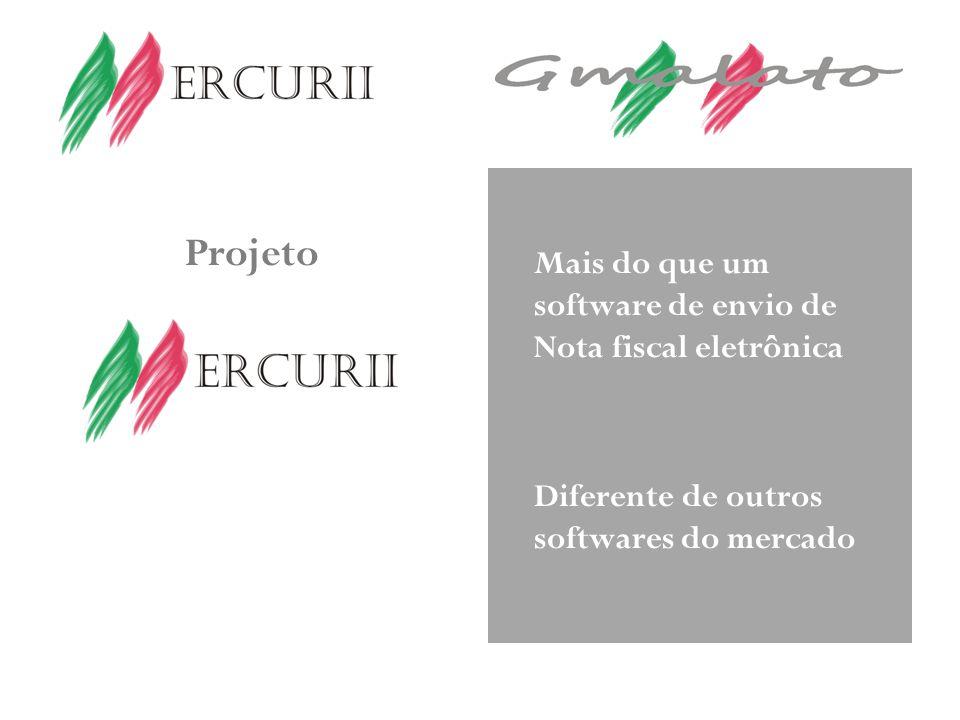 Projeto Mais do que um software de envio de Nota fiscal eletrônica Diferente de outros softwares do mercado