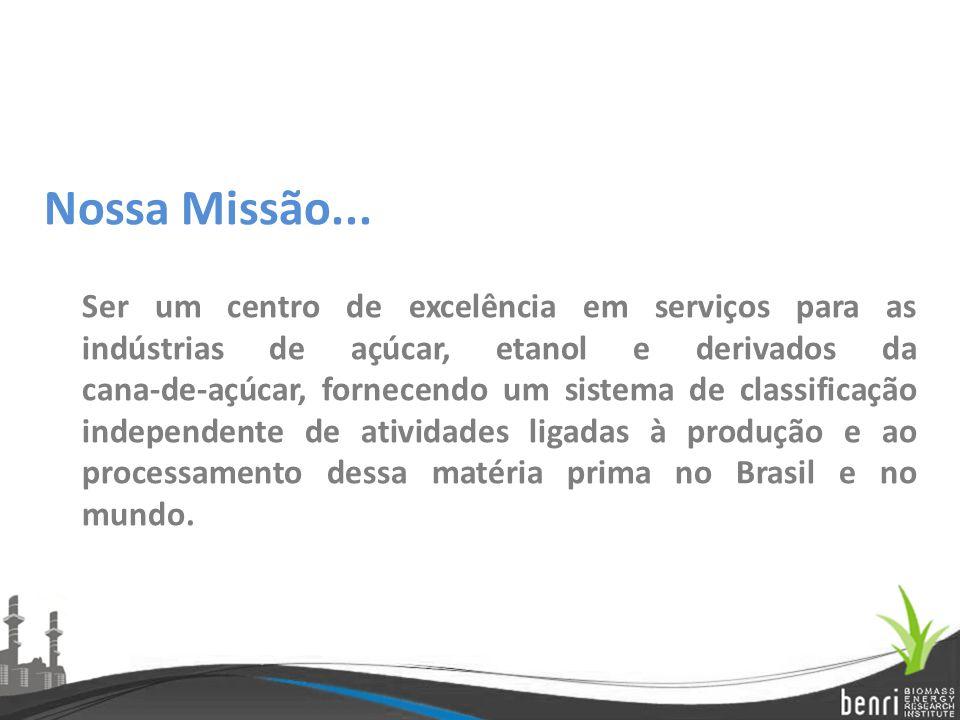 Nossa Missão... Ser um centro de excelência em serviços para as indústrias de açúcar, etanol e derivados da cana-de-açúcar, fornecendo um sistema de c