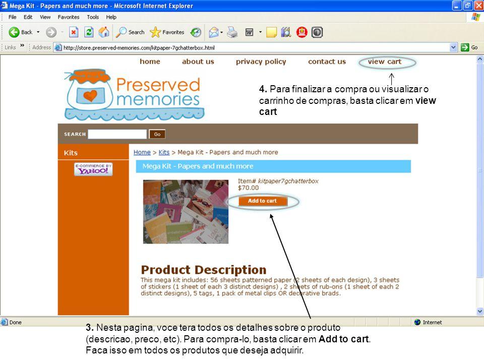 3.Nesta pagina, voce tera todos os detalhes sobre o produto (descricao, preco, etc).