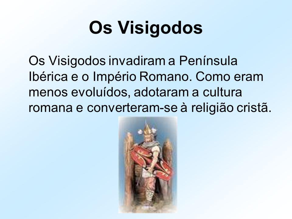 Os Visigodos Os Visigodos invadiram a Península Ibérica e o Império Romano. Como eram menos evoluídos, adotaram a cultura romana e converteram-se à re