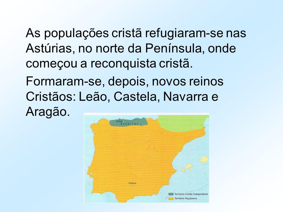 As populações cristã refugiaram-se nas Astúrias, no norte da Península, onde começou a reconquista cristã. Formaram-se, depois, novos reinos Cristãos:
