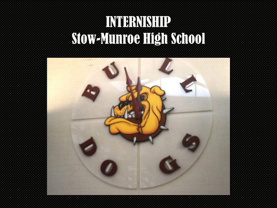 INTERNISHIP Stow-Munroe High School
