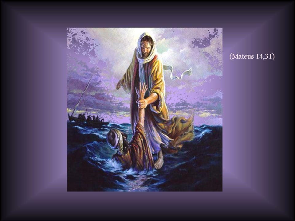 Se estivermos afundando em mares bravios de problemas,mas reconhecermos que Jesus tudo pode, Se estivermos afundando em mares bravios de problemas,mas reconhecermos que Jesus tudo pode, e que acima da nossa pouca fé, está a Sua misericórdia infinita...