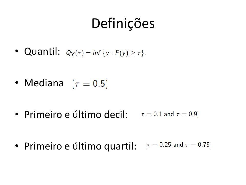 Definições Quantil: Mediana Primeiro e último decil: Primeiro e último quartil: