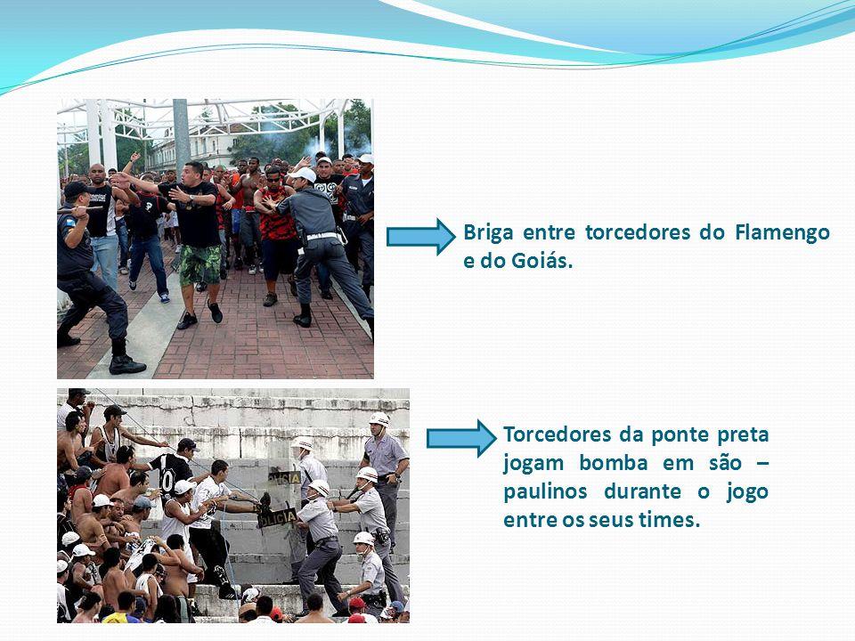 Briga entre torcedores do Flamengo e do Goiás. Torcedores da ponte preta jogam bomba em são – paulinos durante o jogo entre os seus times.