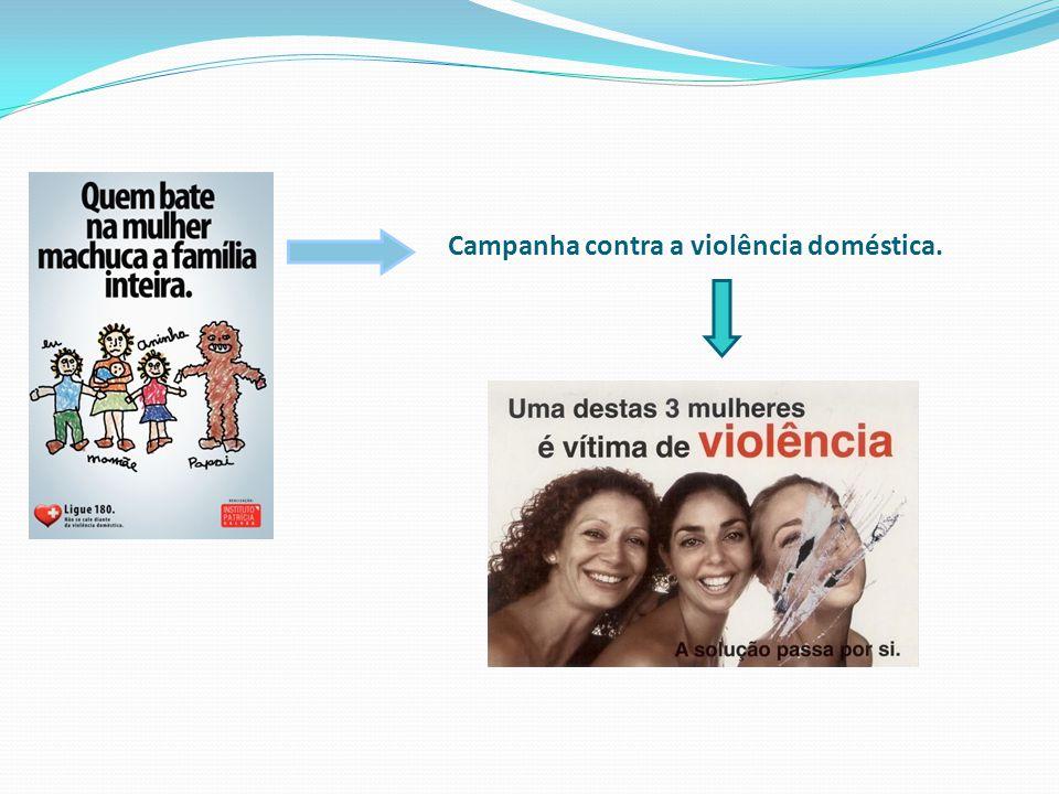 Campanha contra a violência doméstica.