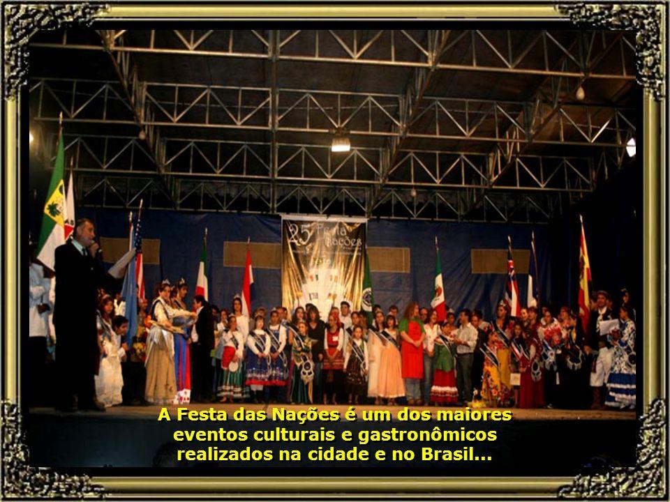 Piracicaba, da grandiosa Festa das Nações, que se realiza todo mês de maio no Engenho Central, com pratos típicos dos países, suas músicas e danças...
