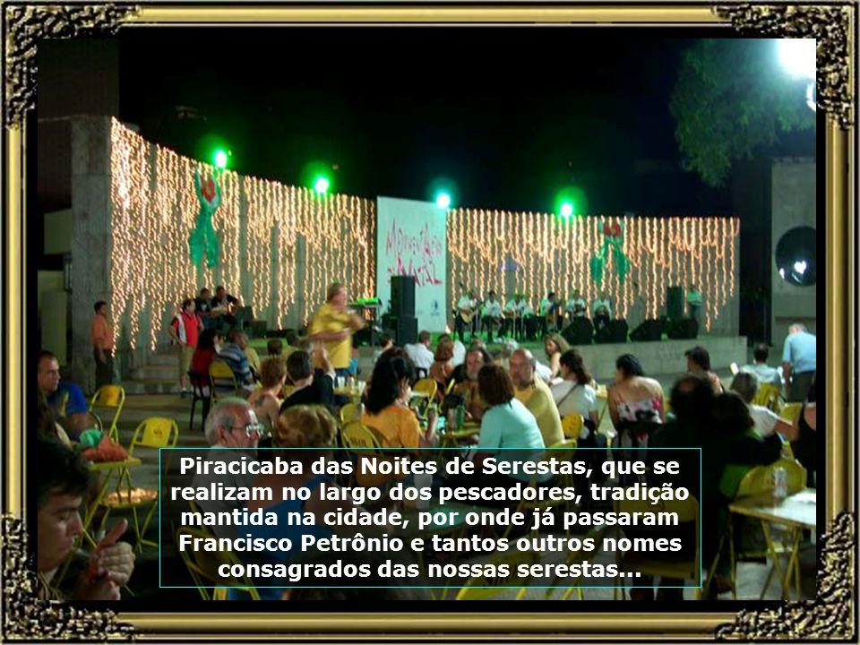 Teatro Municipal de Piracicaba, com capacidade para 650 pessoas, é local de belas apresentações de balés, concertos, peças teatrais e shows...