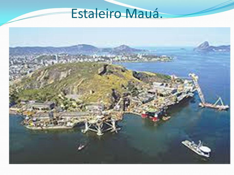 Estaleiro Mauá.