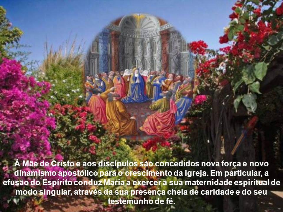 O Pentecostes, portanto, é fruto também da incessante oração da Virgem, que o Paráclito acolhe com favor singular, porque é expressão do amor materno dela para com os discípulos do Senhor.