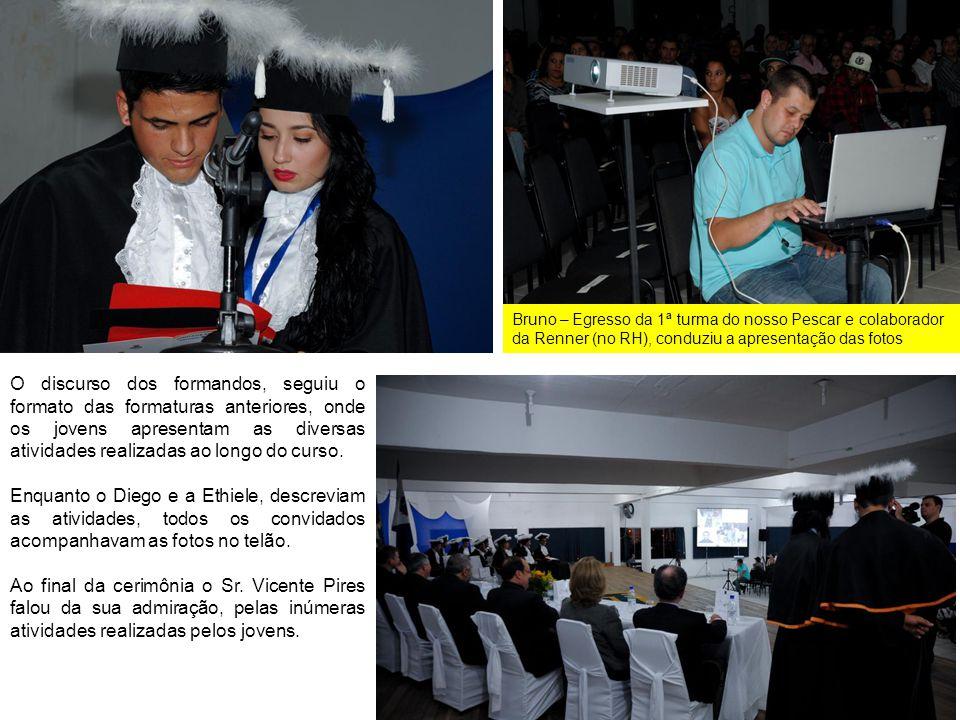 O discurso dos formandos, seguiu o formato das formaturas anteriores, onde os jovens apresentam as diversas atividades realizadas ao longo do curso. E