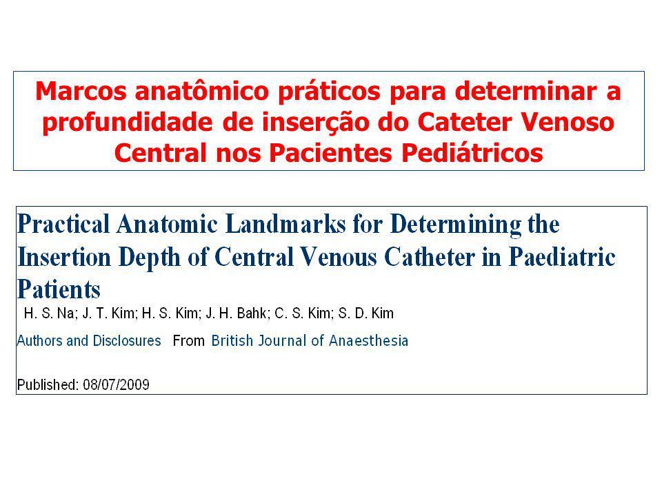 Marcos anatômico práticos para determinar a profundidade de inserção do Cateter Venoso Central nos Pacientes Pediátricos