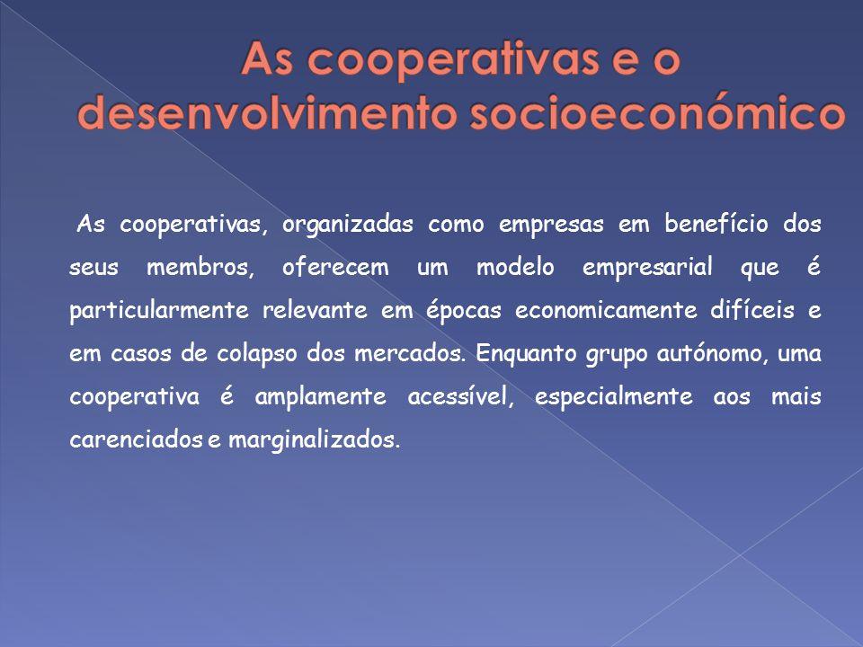 As cooperativas, organizadas como empresas em benefício dos seus membros, oferecem um modelo empresarial que é particularmente relevante em épocas eco