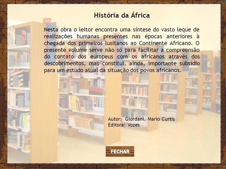 História da África Nesta obra o leitor encontra uma síntese do vasto leque de realizações humanas presentes nas épocas anteriores à chegada dos primeiros lusitanos ao Continente Africano.