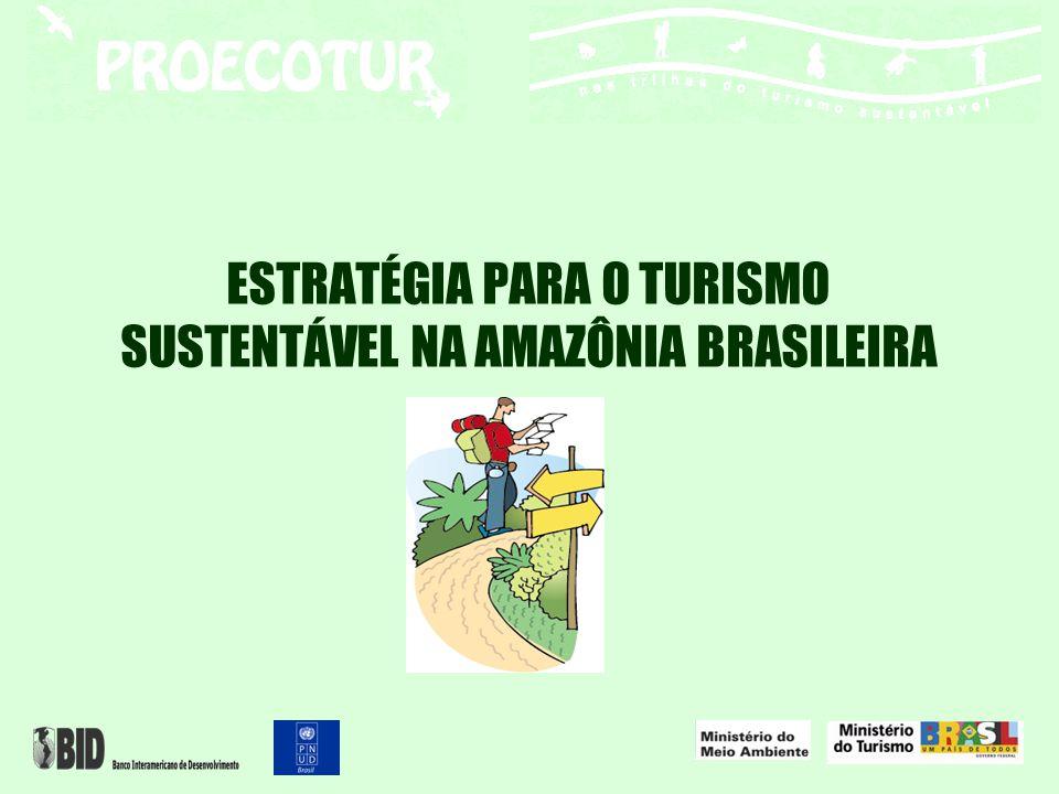 ESTRATÉGIA PARA O TURISMO SUSTENTÁVEL NA AMAZÔNIA BRASILEIRA