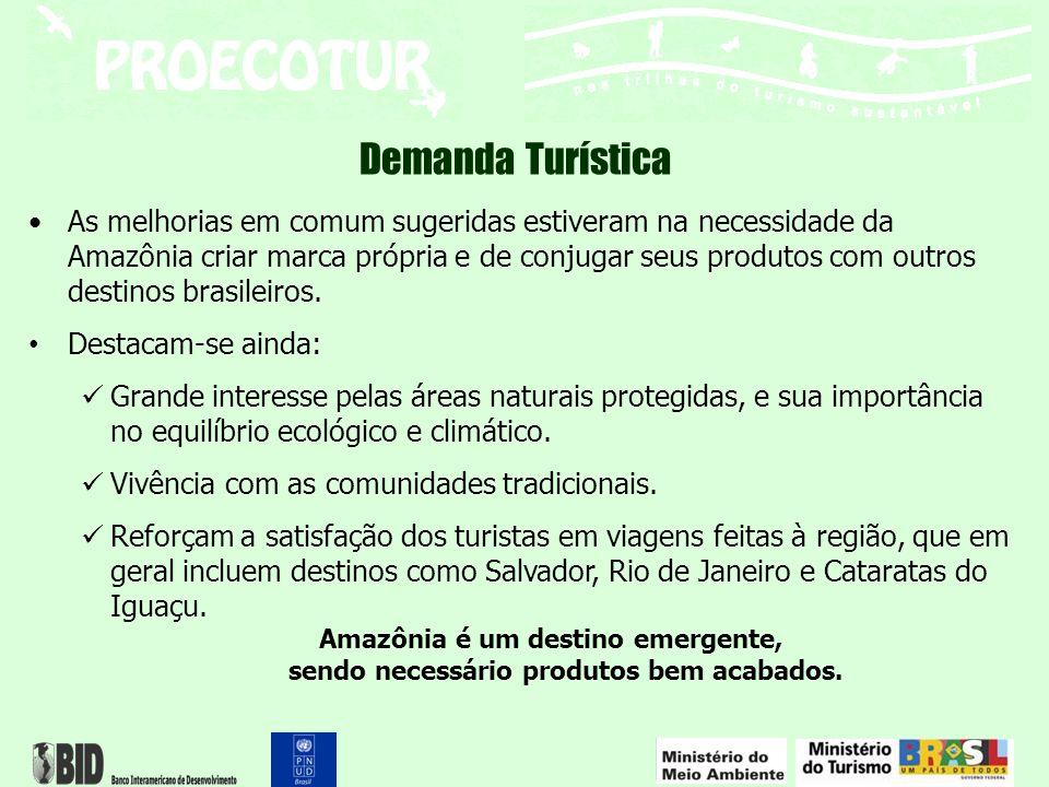 As melhorias em comum sugeridas estiveram na necessidade da Amazônia criar marca própria e de conjugar seus produtos com outros destinos brasileiros.