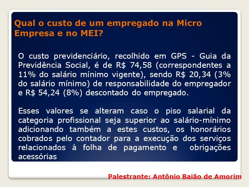 Qual o custo de um empregado na Micro Empresa e no MEI? Qual o custo de um empregado na Micro Empresa e no MEI? O custo previdenciário, recolhido em G