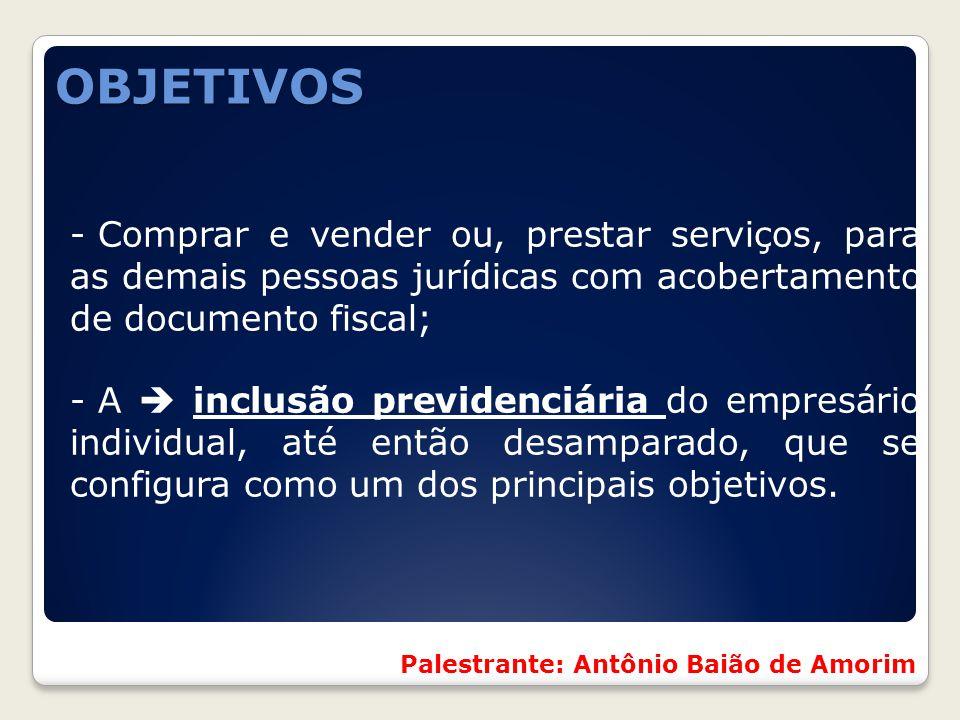 - Comprar e vender ou, prestar serviços, para as demais pessoas jurídicas com acobertamento de documento fiscal; - A  inclusão previdenciária do empr