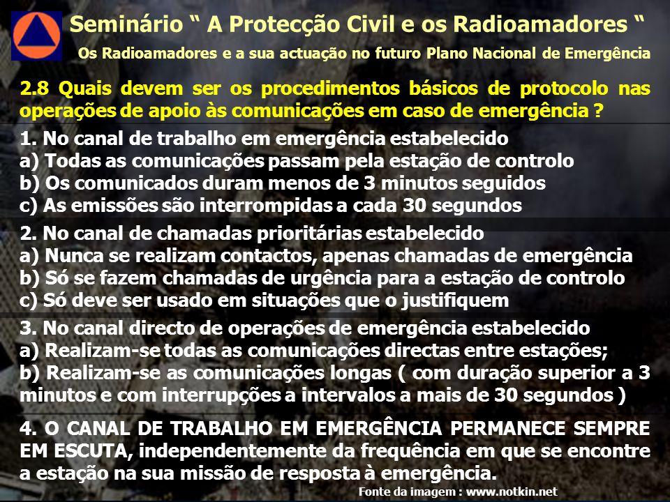 2.8 Quais devem ser os procedimentos básicos de protocolo nas operações de apoio às comunicações em caso de emergência .