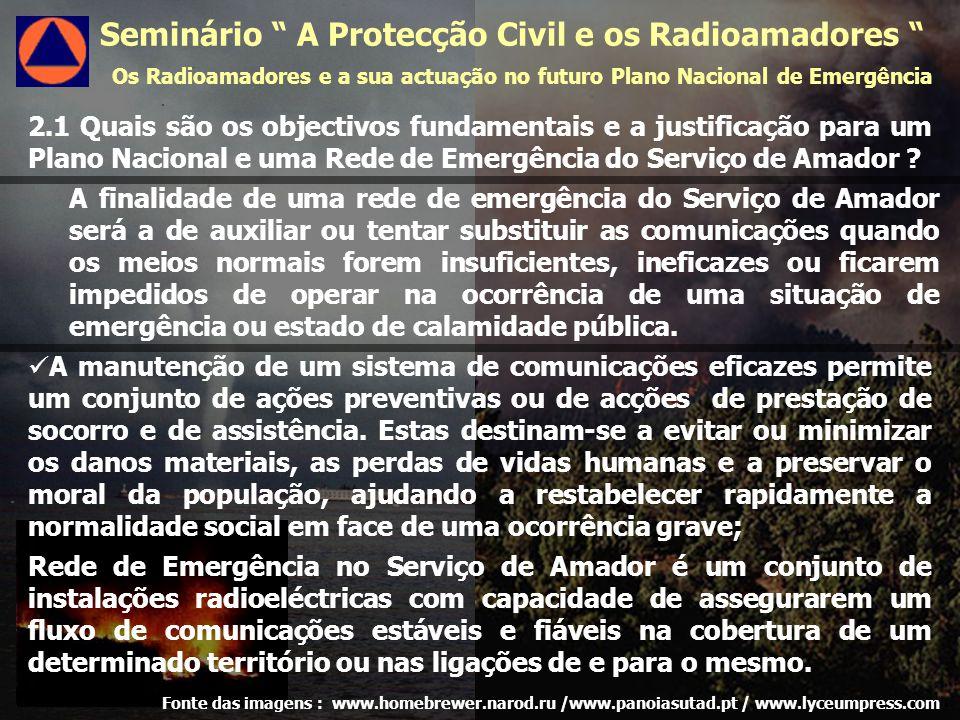 2.1 Quais são os objectivos fundamentais e a justificação para um Plano Nacional e uma Rede de Emergência do Serviço de Amador .