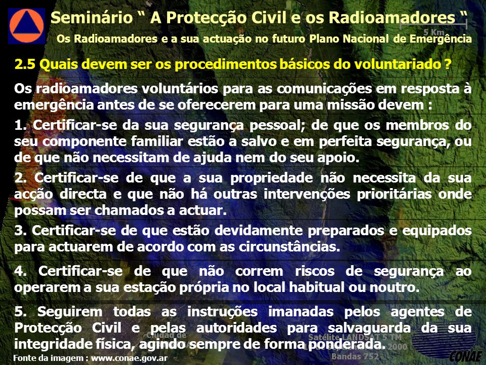 2.5 Quais devem ser os procedimentos básicos do voluntariado .