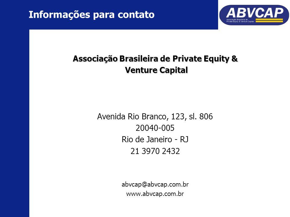 Associação Brasileira de Private Equity & Venture Capital Venture Capital Avenida Rio Branco, 123, sl.