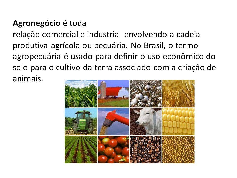 Agronegócio é toda relação comercial e industrial envolvendo a cadeia produtiva agrícola ou pecuária. No Brasil, o termo agropecuária é usado para def