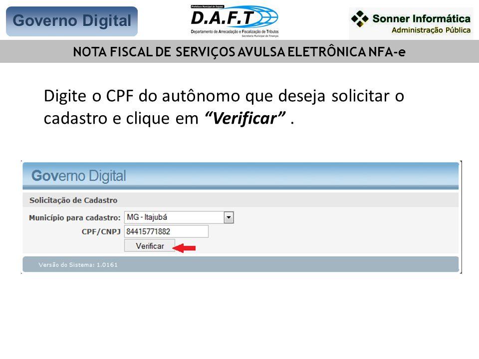 Digite o CPF do autônomo que deseja solicitar o cadastro e clique em Verificar .
