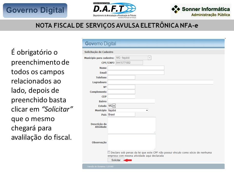 Governo Digital NOTA FISCAL DE SERVIÇOS AVULSA ELETRÔNICA NFA-e