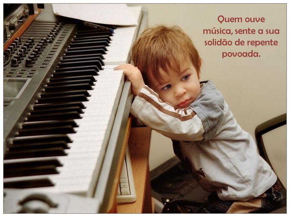 Pouco importam as notas na música, o que conta são as sensações produzidas por elas.