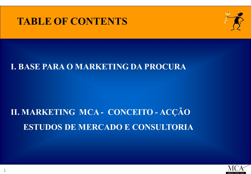 1 TABLE OF CONTENTS I.BASE PARA O MARKETING DA PROCURA II.